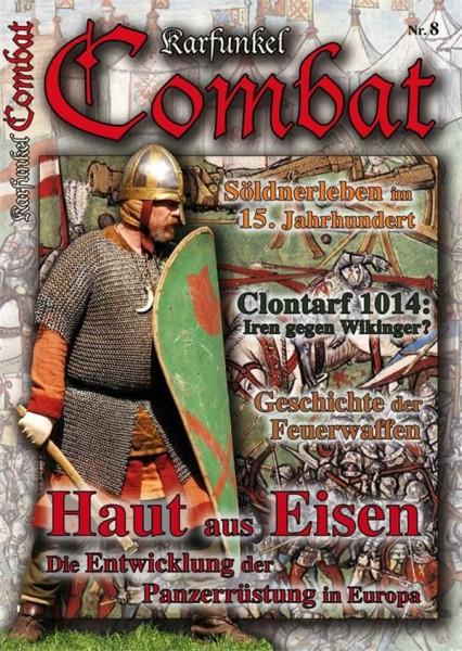 Karfunkel Combat Nr. 8 - Entwicklung der Rüstung in Europa