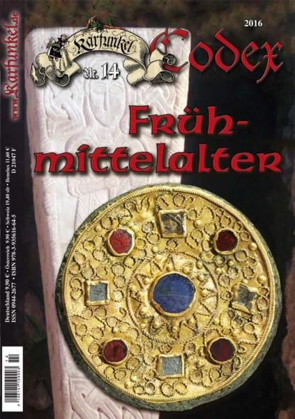 Karfunkel Codex Nr. 14 Das Frühmittelalter