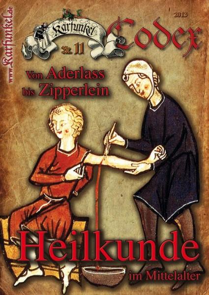 Karfunkel Codex Nr. 11 Heilkunde im Mittelalter