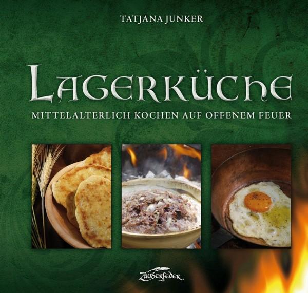 Kochbuch Lagerküche - Kochen auf offenem Feuer