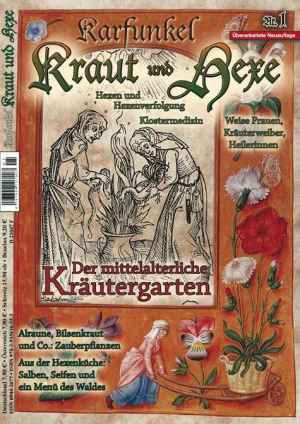 Karfunkel Kraut und Hexe Nr. 1 Der mittelalterliche Kräutergarten Neuauflage!