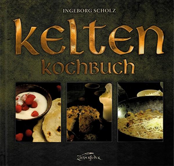 Kelten Kochbuch - Kochen wie die Kelten