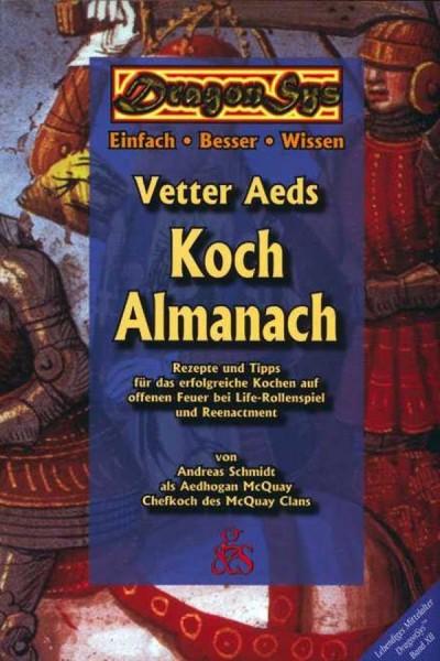Lebendiges Mittelalter - Koch Almanach
