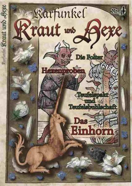 Karfunkel Kraut und Hexe Nr. 4 Das Einhorn und Hexenproben