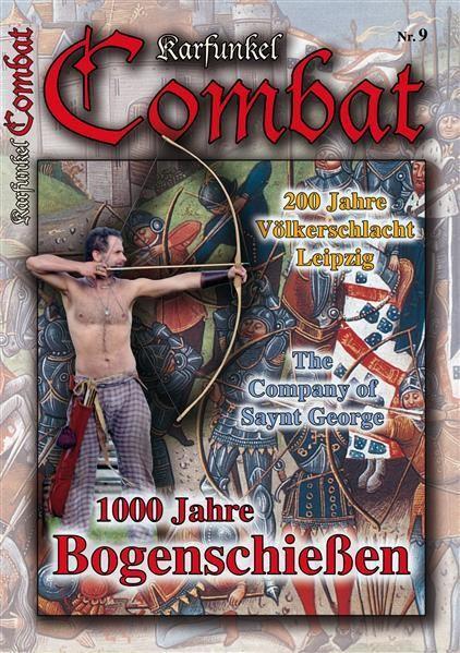 Karfunkel Combat Nr. 9 - 1000 Jahre Bogenschießen