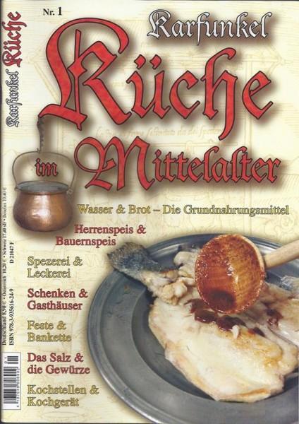 Karfunkel Küche im Mittelalter Nr. 1 Getränke und Klosterküche des Mittelalters