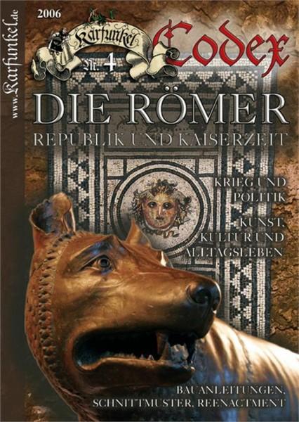 Karfunkel Codex Nr. 4 Römer