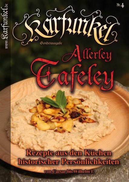 Karfunkel Allerley Tafeley Nr. 4 Rezepte von Cäsar bis Kaiser Wilhelm I.