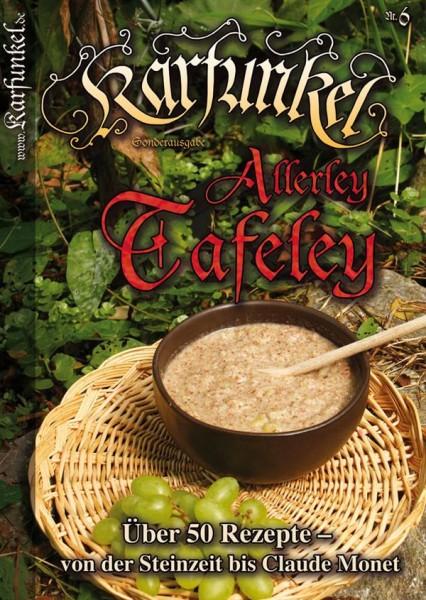 Karfunkel Allerley Tafeley Nr. 6 Rezept der Steinzeit bis Claude Monet