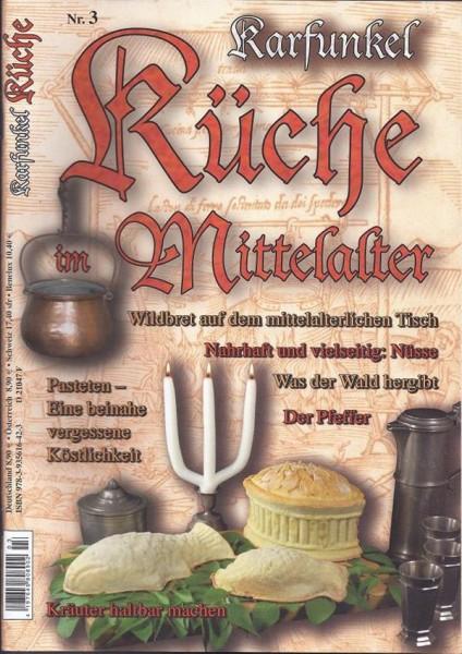 Karfunkel Küche im Mittelalter Nr. 3 Wildbret auf dem mittelalterlichen Tisch
