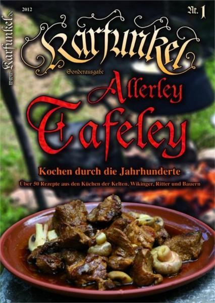 Karfunkel Allerley Tafeley Nr. 1 Wikinger, Kelten und Bauern Rezepte