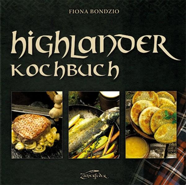Highlander Kochbuch - Kochen wie die Schotten